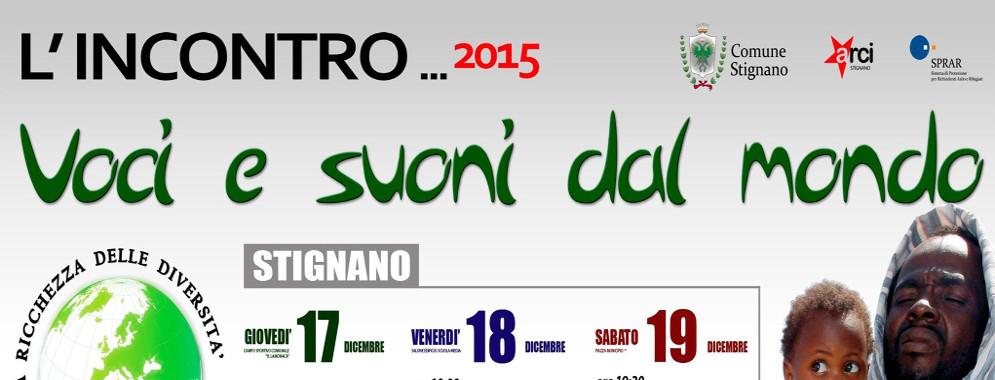 """Da giovedì l' evento """"Voci e suoni dal mondo"""" a Stignano"""