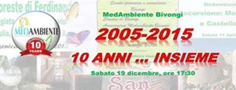Sabato MedAmbiente Bivongi festeggia 10 anni