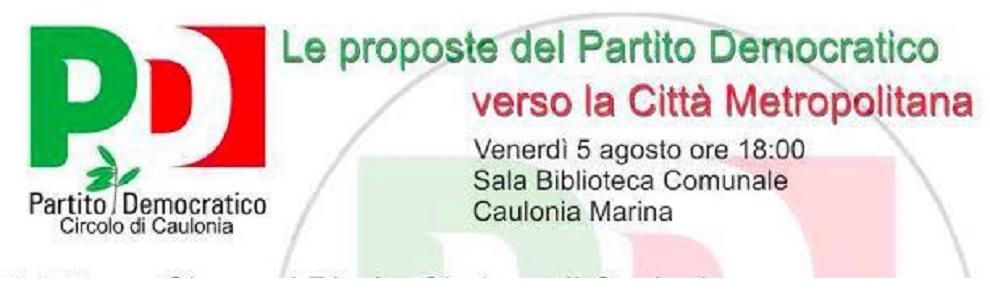 PD Caulonia, chiusura campagna elettorale per l'elezione del Consiglio Metropolitano