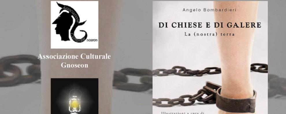 """Caulonia, domani presentazione libro """"DI CHIESE E DI GALERE"""" di Angelo Bombardieri"""