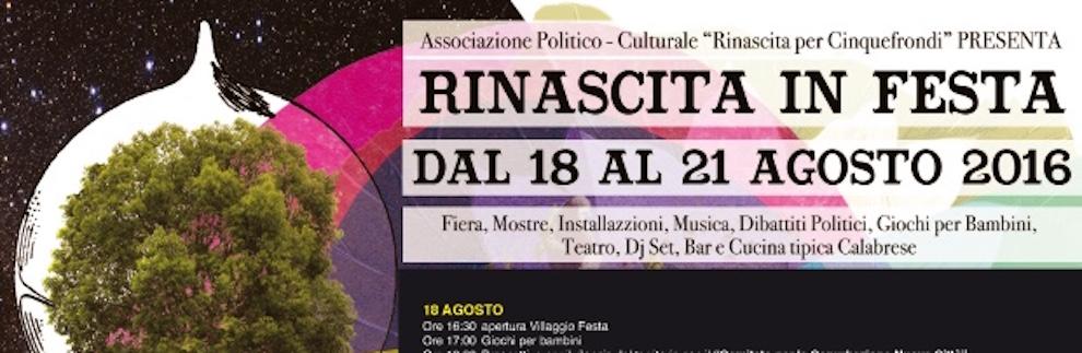"""""""RINASCITA… IN FESTA"""" A CINQUEFRONDI (RC) DAL 18 AL 21 AGOSTO"""