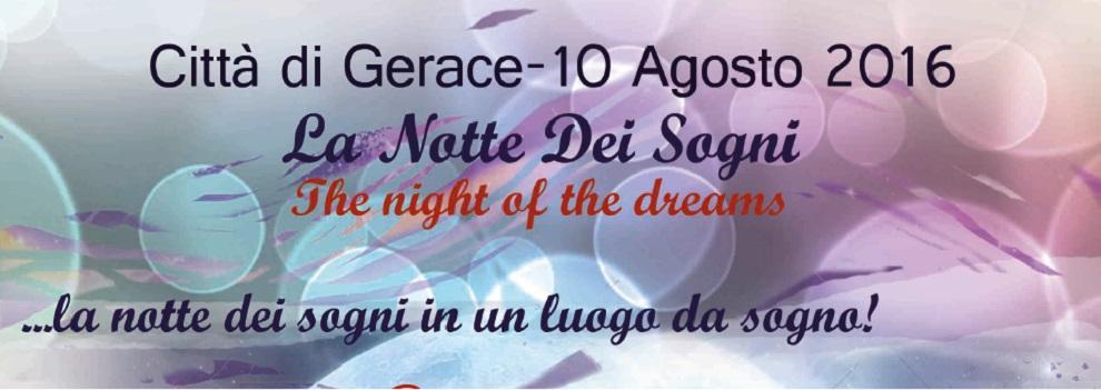 """Gerace: """"La Notte dei Sogni (The Night of the Dreams) in un luogo da Sogno"""""""