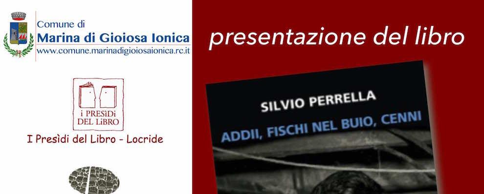 Marina di Gioiosa: presentazione del libro di Silvio Perrella