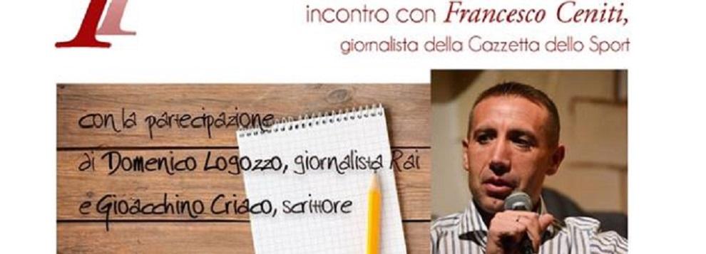 Sant'Ilario dello Ionio: incontro con Francesco Ceniti. Raccontare lo sport