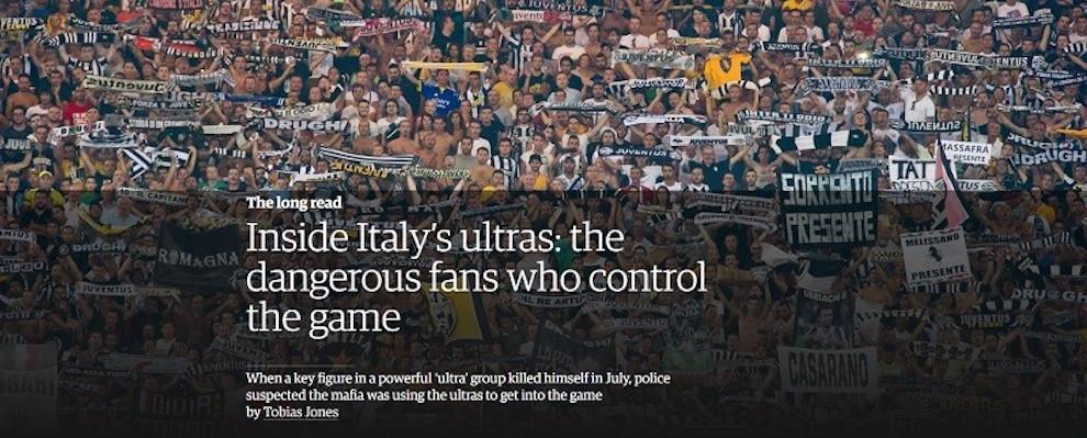 Il Guardian e gli ultras in Italia: la storia di Ciccio Bucci, la Juventus, i biglietti ai gruppi, la 'Ndrangheta