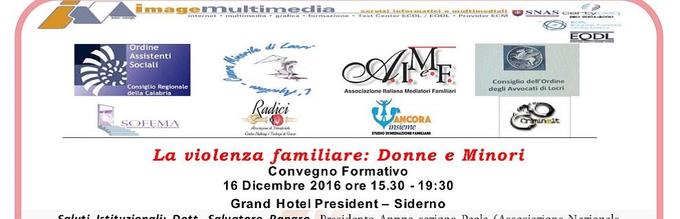 """Convegno a Siderno, """"La Violenza Familiare: Donne e Minori"""""""