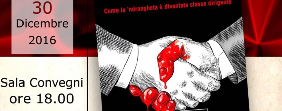"""Siderno, presentazione del libro """"Padrini e Padroni"""" di Gratteri e Nicaso"""