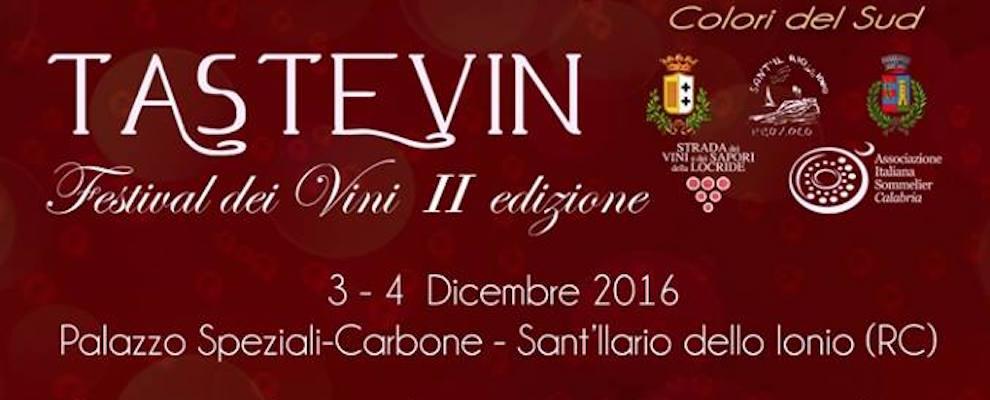 """Sant'Ilario dello Ionio: """"Tastevin"""" la seconda edizione del Festival dei vini"""