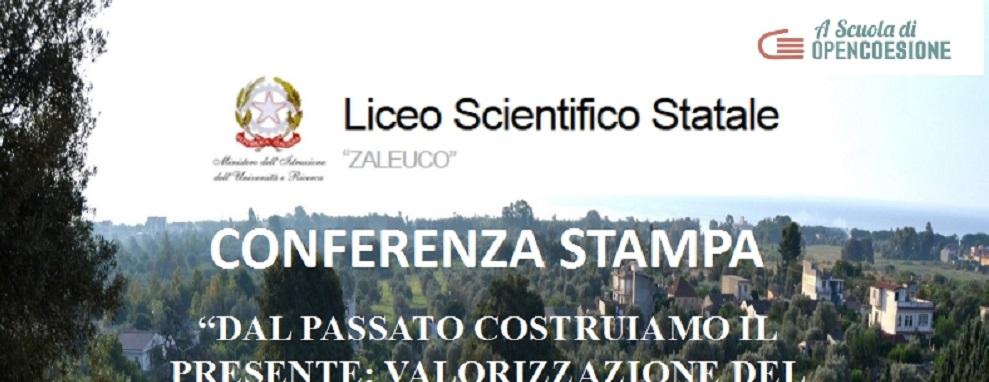 Liceo Scientifico Zaleuco: RISCOPRIAMO LA BELLEZZA DELLE NOSTRE RADICI