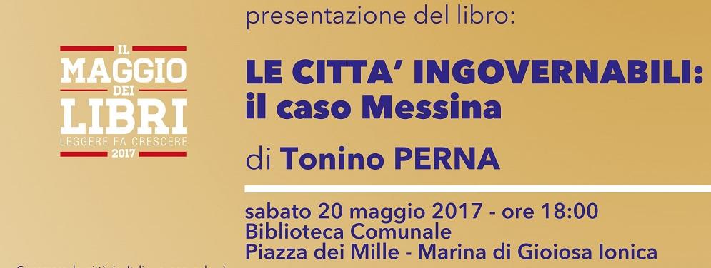 """Marina di Gioiosa Ionica: Presentazione libro """"Le città ingovernabili: il caso Messina"""""""
