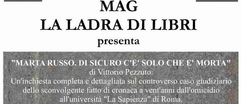 Presentazione libro inchiesta sull'omicidio di Marta Russo il 23 dicembre al MAG di Siderno