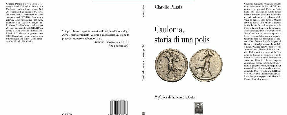 Caulonia, storia di una polis. Il saggio di Claudio Panaia