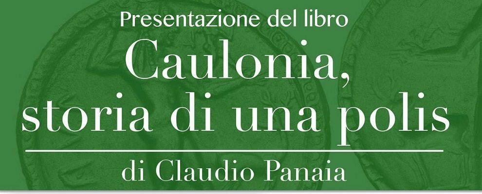 """Monasterace Marina, venerdì presentazione del libro """"Caulonia, storia di una polis"""""""
