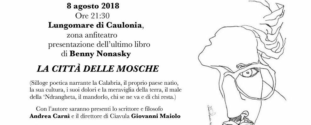 Caulonia, presentazione del nuovo libro del poeta cauloniese Benny Nonasky