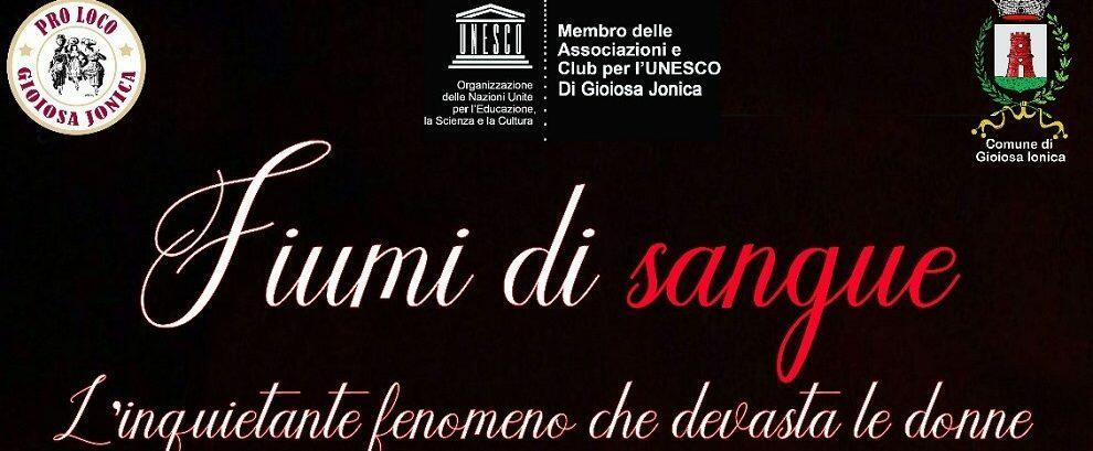 Fiumi di sangue, l'Unesco di Gioiosa Ionica affronta il tema del femminicidio
