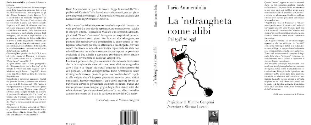 La 'ndrangheta come alibi: il nuovo libro di Ilario Ammendolia