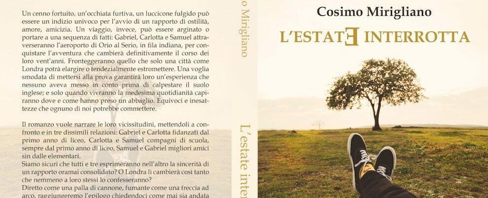 """""""L'Estate Interrotta"""" del cauloniese Cosimo Mirigliano"""