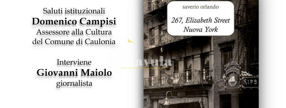 Domani sera a Caulonia si presenta il libro di Saverio Orlando. Intervengono Campisi e Maiolo