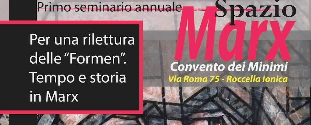 """A Roccella Jonica il primo seminario annuale di """"Spazio Marx"""""""