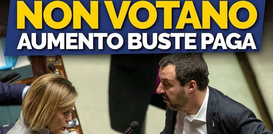 Meloni e Salvini votano contro l'aumento delle buste paga dei lavoratori italiani