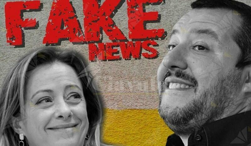 Salvini, Meloni e le fake news