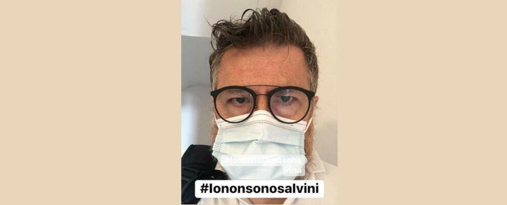 Io non sono Salvini e metto la mascherina